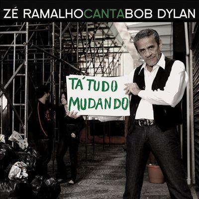 Zé Ramalho Canta Boby Dylan