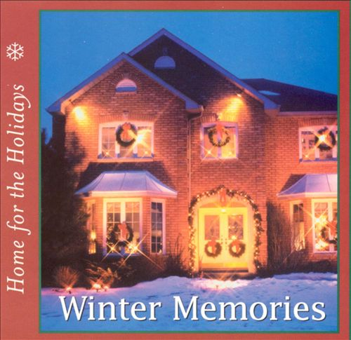 Home for the Holidays: Winter Memories