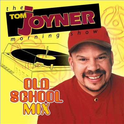 Tom Joyner Presents: Old School Mix