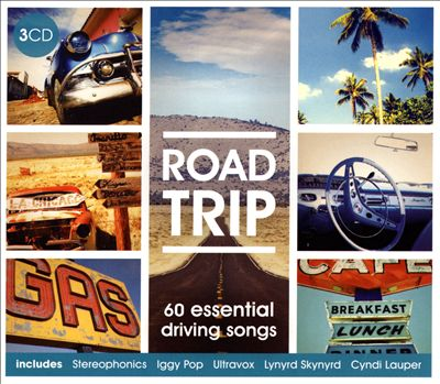 Road Trip: 60 Essential Driving Songs