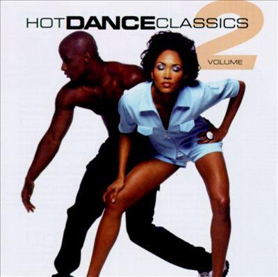 Hot Dance Classics, Vol. 2