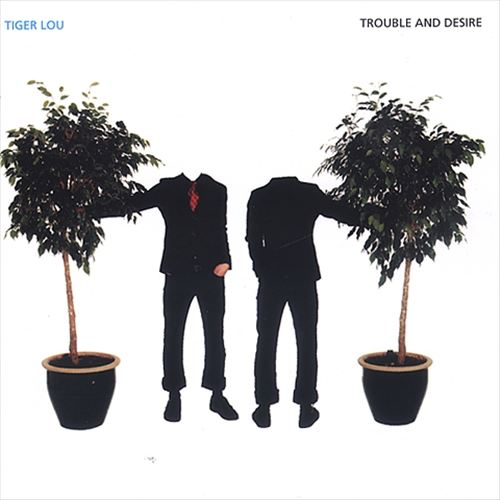 Trouble and Desire