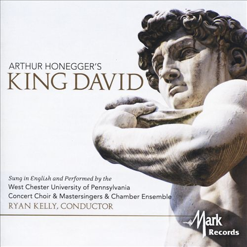 Arthur Honneger's King David