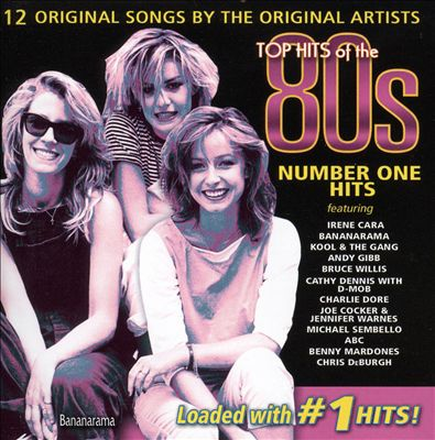 Top Hits of the 80s: Number One Hits
