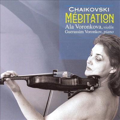 Chaikovski: Méditation