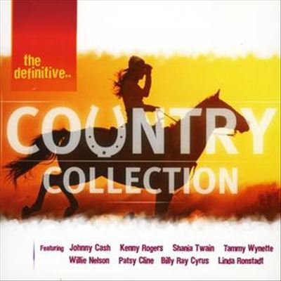 The Definitive Country Collection [Eastwest]