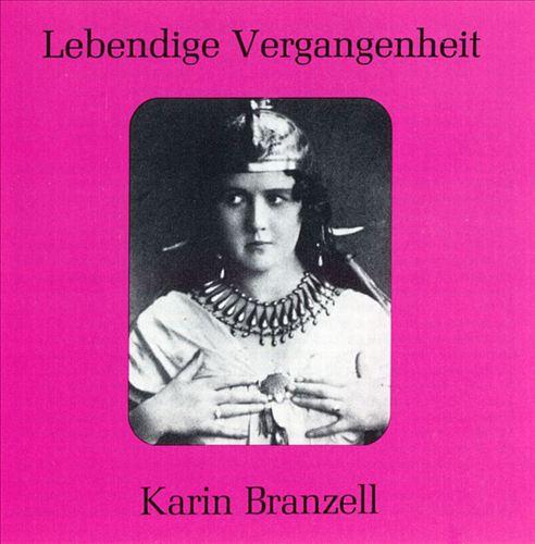 Lebendige Vergangenheit: Karin Branzell