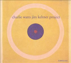 Charlie Watts/Jim Keltner Project