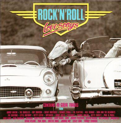 Rock 'N' Roll Love Songs [Dino]