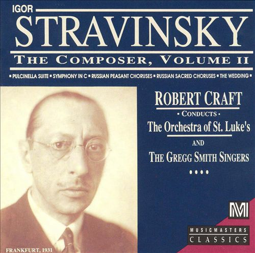 Stravinsky the Composer, Vol. 2