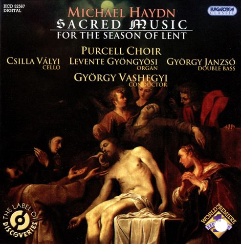 Michael Haydn: Sacred Music for the Season of Lent
