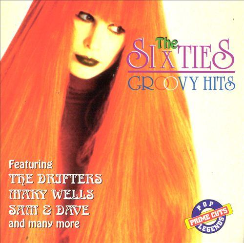 Sixties: Groovy Hits