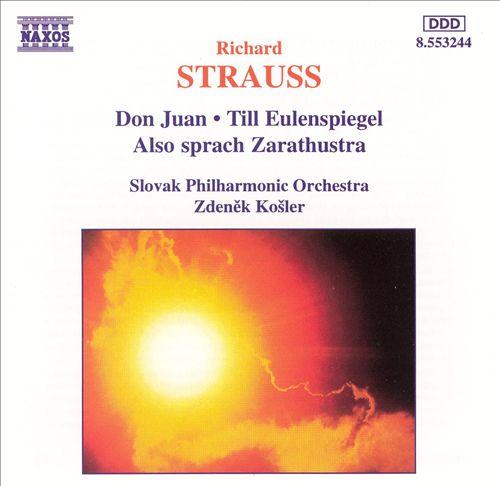 Strauss: Don Juan; Till Eulenspiegel; Also sprach Zarathustra