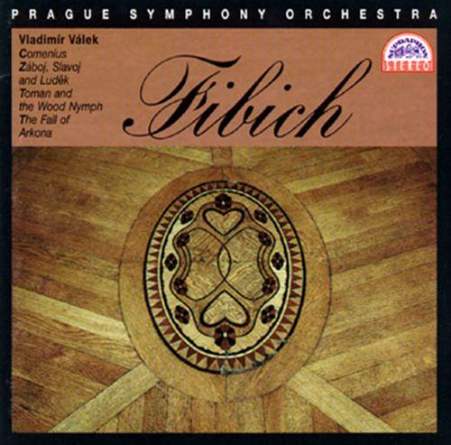 Fibich: Overtures/Symphonic Poems