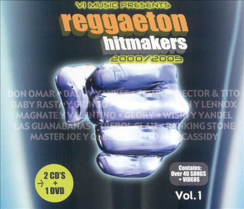 Reggaeton Hitmakers 2000/2005