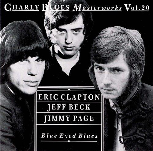 Blue Eyed Blues: Charly Blues Masterworks, Vol. 20