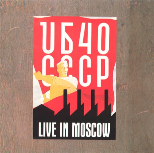 UB40 CCCP: Live in Moscow