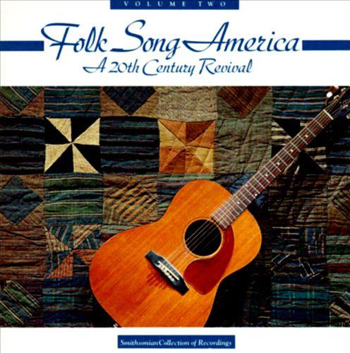 Folk Song America, Vol. 2