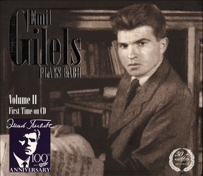 Emil Gilels plays Bach, Vol. 2