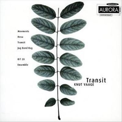 Knut Vaage: Transit