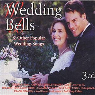 Wedding Bells & Other Popular Wedding Songs