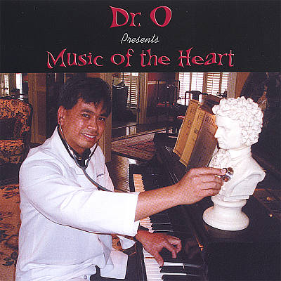 Dr. O presents Music of the Heart