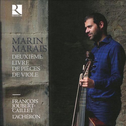 Marin Marais: Deuxième Livre de Pièces de Viole