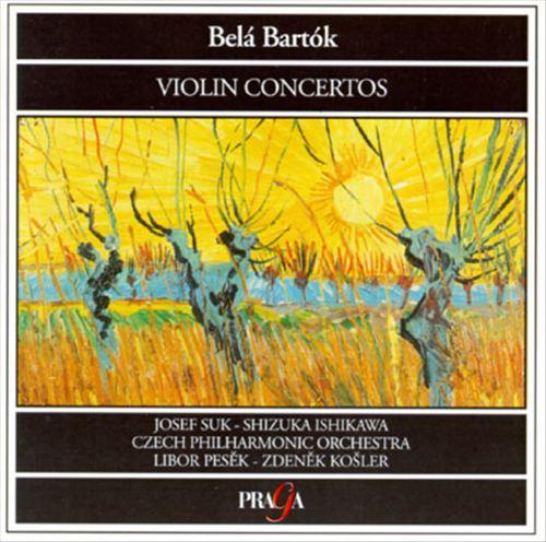 Belá Bartók: Violin Concertos Nos. 1 and 2