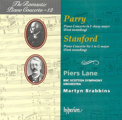 Parry: Piano Concerto in F sharp major; Stanford: Piano Concerto No. 1