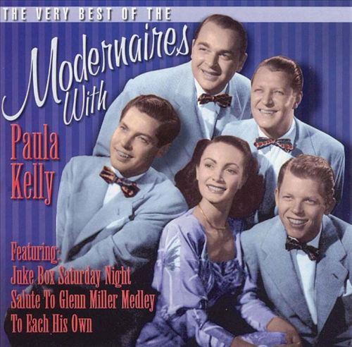 The Very Best of the Modernaires with Paula Kelly