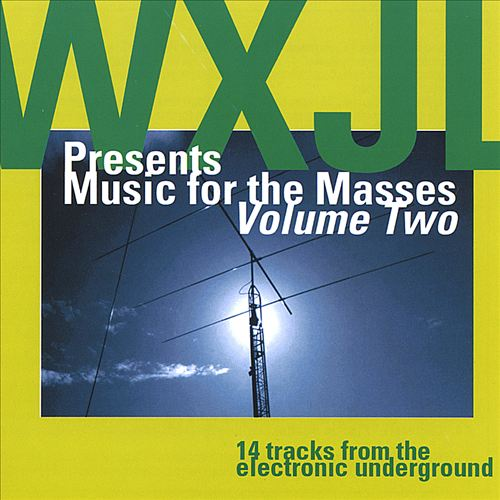 WXJL, Vol. 2: Music for the Masses