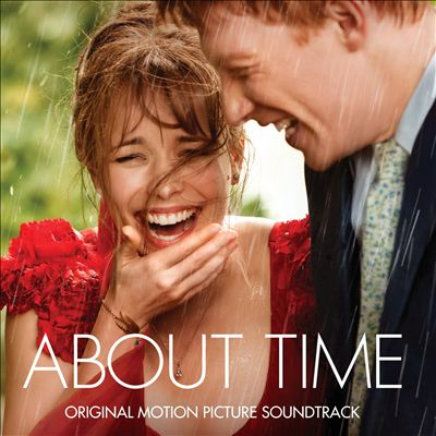 About Time [Original Motion Picture Soundtrack] [2013]
