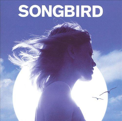 Songbird [Universal]
