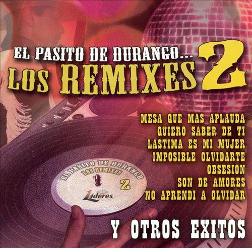 El Pasito de Durango: Los Remixes, Vol. 2