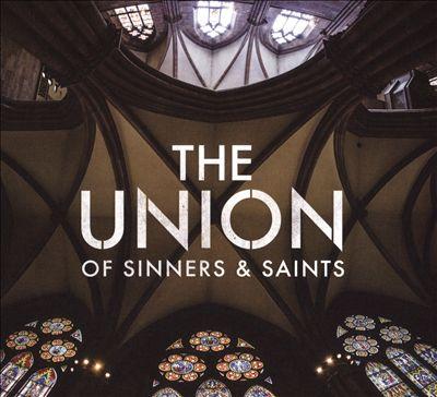 Union of Sinners & Saints