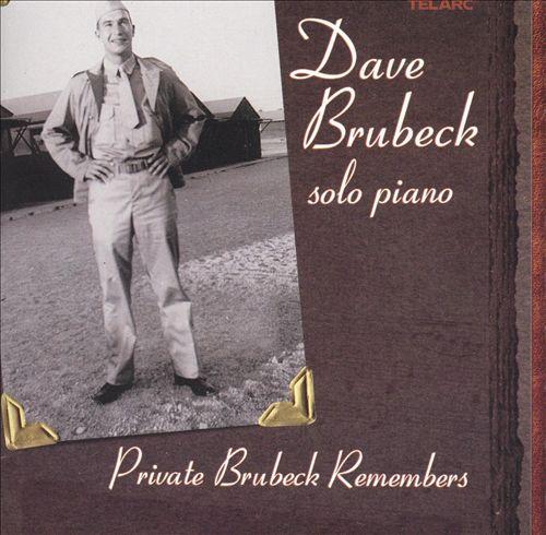 Private Brubeck Remembers