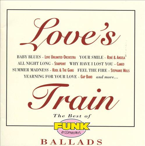 Love's Train: The Best of Funk Essentials Ballads