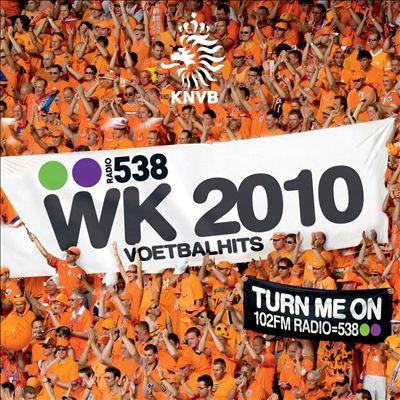 538 WK 2010 Voetbalhits