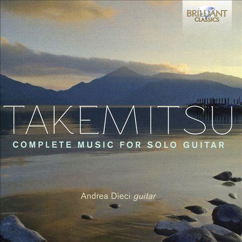 Takemitsu: Complete Music for Solo Guitar