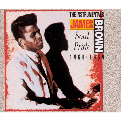 Soul Pride: The Instrumentals 1960-1969