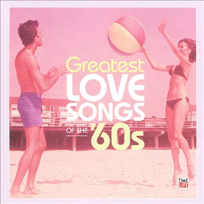 Time Life Presents: Greatest Love Songs of the 60's [5 Discs]