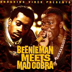 Beenie Man Meets Mad Cobra