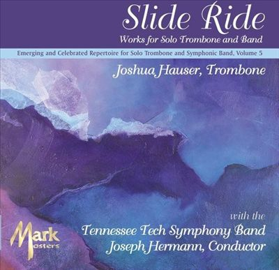 Slide Ride: Works for Solo Trombone & Band