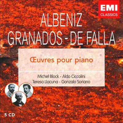 Albeniz, Granados, De Falla: Oeuvres pour Piano