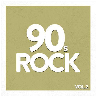 90's Rock, Vol. 2