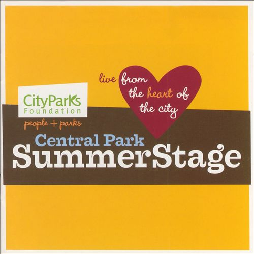 Central Park Summerstage: Live from the Heart of the City
