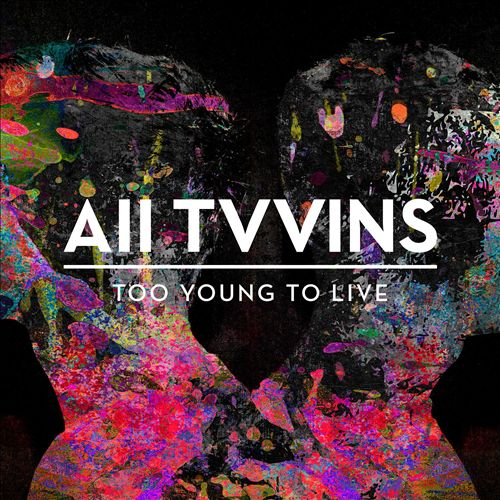 Too Young to Live