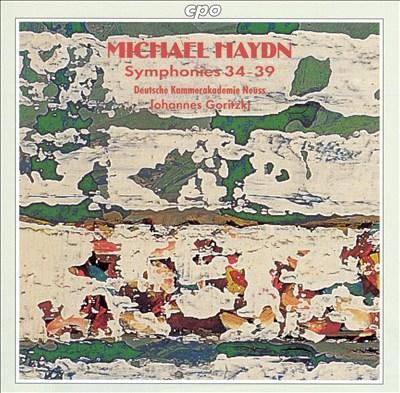 Michael Haydn: Symphonies 34-39