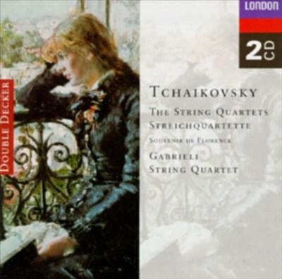 Tchaikovsky: The String Quartets; Souvenir de Florence