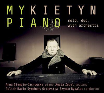 Pawel Mykietyn: My Piano